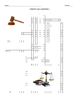 Street Law:  by: Glencoe  Chapter 2- Lawmaking Crossword Puzzle