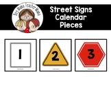 Street Sign Themed Calendar Pieces
