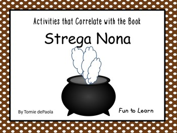 Strega Nona ~ 37 pgs. of Common Core Activities