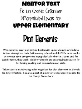 Strega Nona Mentor Text Plot Elements Graphic Organizer for Upper Elementary