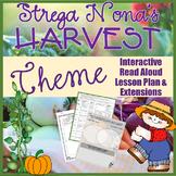 Strega Nona's Harvest by Tomie dePaola Theme Read Aloud Lesson Plan