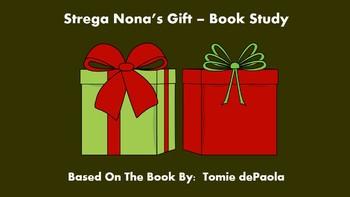 Strega Nona's Gift - Book Study