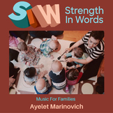 Strength In Words: Music For Families