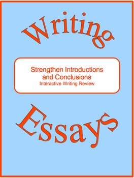 Strengthen Introductions and Conclusions--Interactive Writing Review