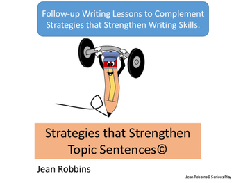 Strengthening Topic Sentences in Paragraph Writing