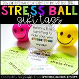 Stress Ball Gift Tags (EDITABLE)
