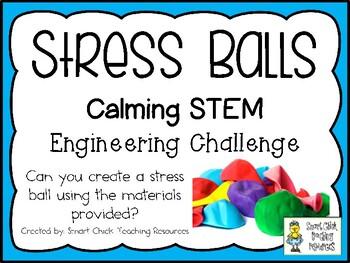 Stress Balls - Calming STEM Engineering Challenge