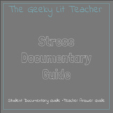 Stress Documentary Guide