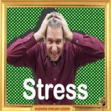 Stress  - ESL business adult conversation lesson