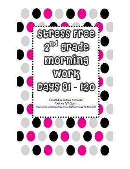 Stress Free Morning Work 2nd Grade Days 91-120