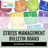 Stress Management Bulletin Board | Rainbow Theme