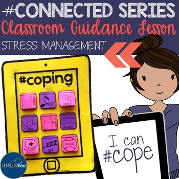 Stress Management/Coping Skills Classroom Guidance Lesson for School Counseling