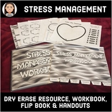 Stress Management: Dry Erase, Worksheets, Workbook, & Flip Book