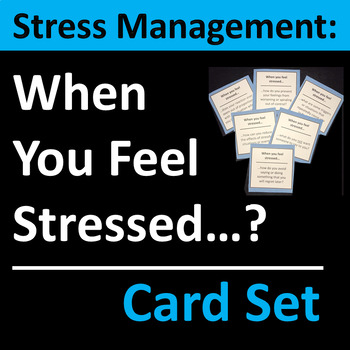 Stress Management Group Activity or Writing Prompts