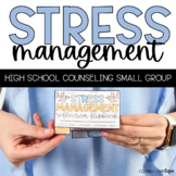Stress Management High School Counseling Small Group