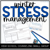 Stress Management High School Counseling Small Group- Wint