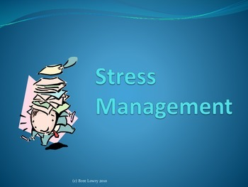Stress Management - Presentation