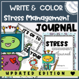 Stress Management  {SEL K-5/ Stress/Anxiety Management Journal}