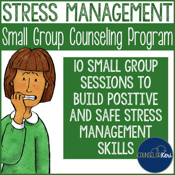 Stress Management Group Counseling Program with Interactive Notebook