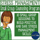 Stress Management Activities Group Counseling Program Interactive Notebook