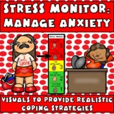 Stress Management Monitor: Teach How to Cope, Autism- Distance Learning