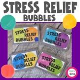 Stress Relief Bubbles