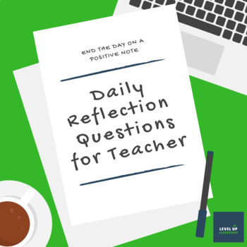 Stress Reliever: Daily Reflection Questions for Teachers