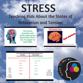 Stress; Teaching Kids About the States of Tension and Relaxation; Coping Skills