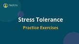 Stress Tolerance Activities with Rubric