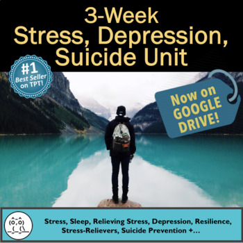 Stress Lessons: Get this Relevant Stress, Depression and Suicide Health Unit