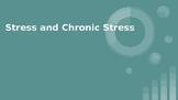 Stress and Chronic Stress