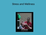 Stress and Wellness PowerPoint