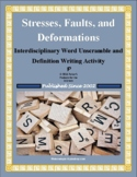 Stresses, Faults and Deformations Word Unscramble Definition Writing Activity