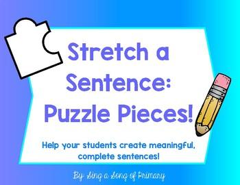 Stretch A Sentence: Puzzle Pieces!