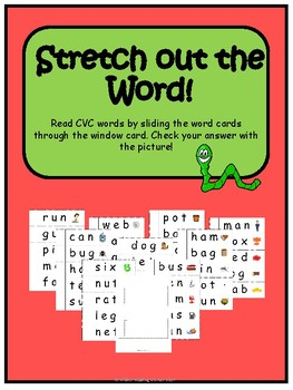 Stretch Out the Word- Read CVC Words