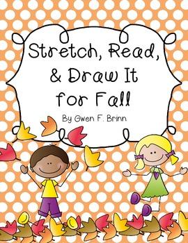 Stretch, Read, & Draw It