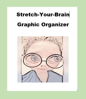 Stretch Your Brain (Generic) Graphic Organizer