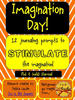 Stretch Your Imagination! Writing Prompts