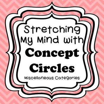 Stretching My Mind with Concept Circles-Shapes, Colors, Holidays, and More