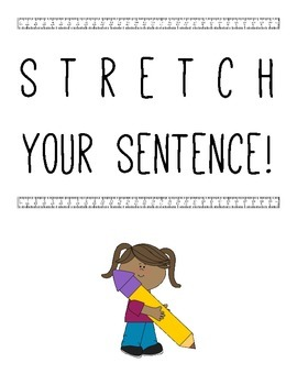 Stretch Your Sentence!