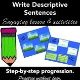Writing Descriptive Sentences: PowerPoint Lesson Plan & Activity