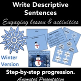 Writing Descriptive Sentences: PowerPoint Lesson Plan & Activity WINTER VERSION