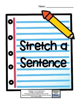 Stretch a Sentence Organizers (FREE!)