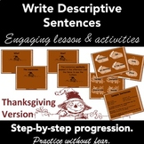 Writing Descriptive Sentences: PowerPoint Lesson Plan & Activity. THANKSGIVING