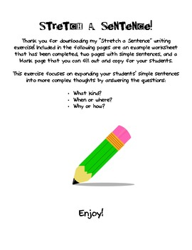 Stretch a Sentence: Writing Activity!