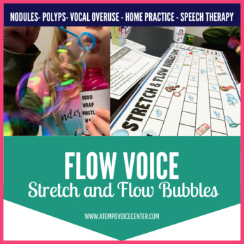 Stretch and Flow Bubbles for Voice Therapy and Speech Therapy