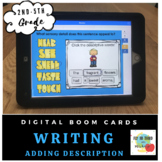 Stretch the Details for Writing- Boom Cards- Distance Learning