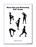 Stretches and Warm-Up Activities: Guidelines, Directions a