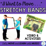 "Stretchy Band Movement Activity Song ""I Want to Move Like?"" Music, PE, Preschool"