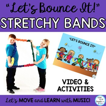 "Stretchy Band Movement Activity Song ""Let's Bounce It!"" Music, PE, Preschool"